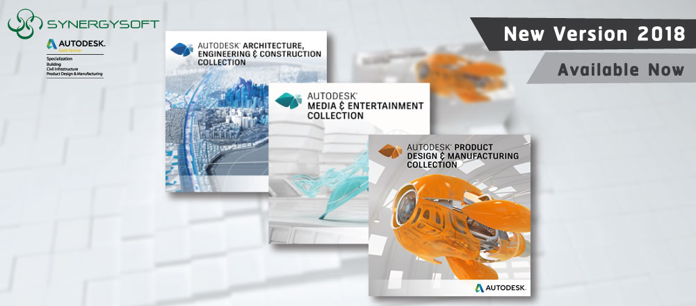 Autodesk Architecture Engineering and Construction Collection, Product Design and Manufacturing Collection, Media and Entertainment Collection