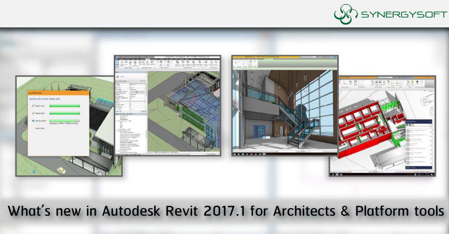 whats new revit 2017.1 Architects & Platform tools